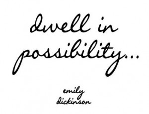 emily-dickinson-dwell-in-possibility